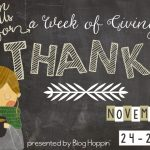 Week of Giving Thanks – T is for….