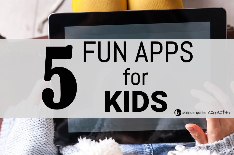 5 Fun Apps for Kids