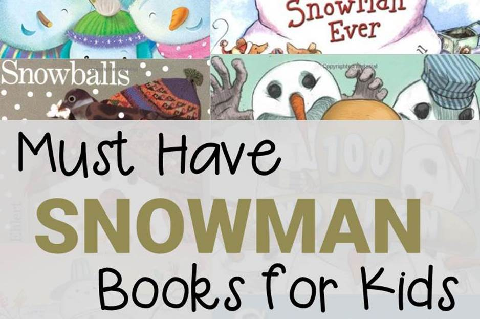 Must Have Snowman Books for Kids