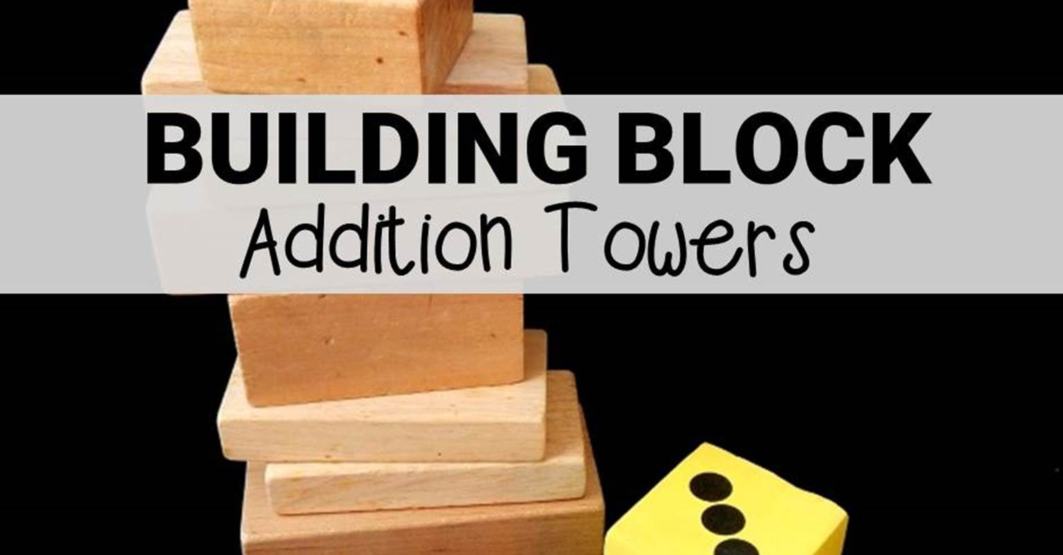 Classroom Game Ideas For Kindergarten ~ Building block addition towers the kindergarten connection