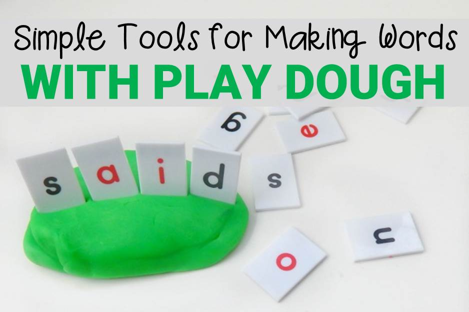 Simple Tools for Making Words with Play Dough