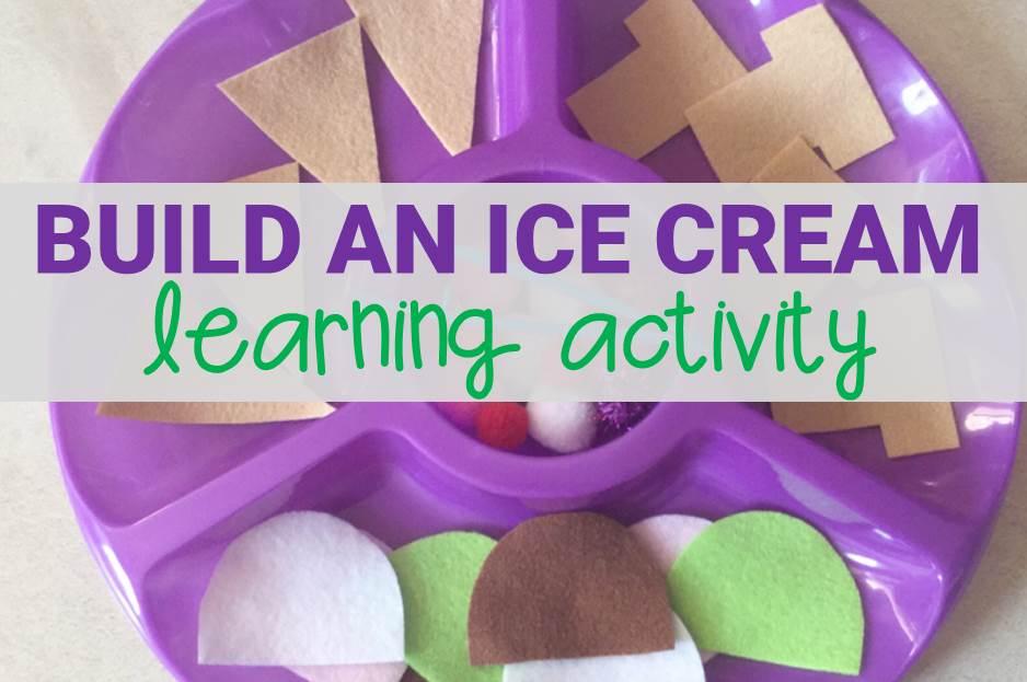Build an Ice Cream Activity
