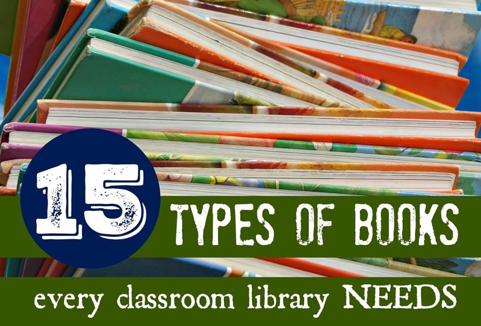 15 types of books every classroom needs