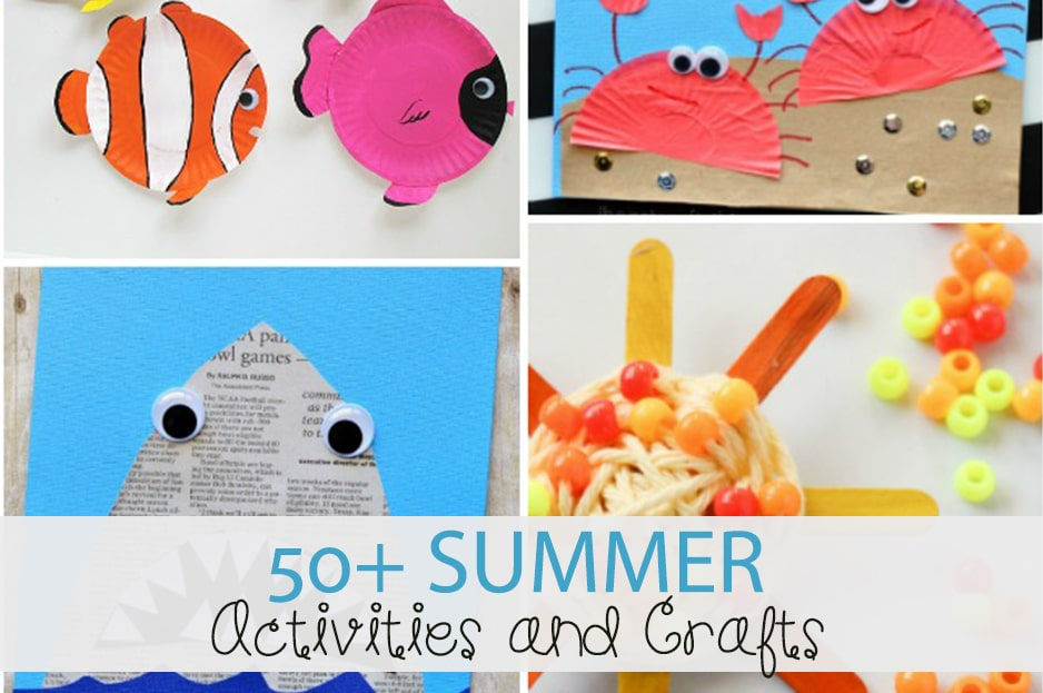 50+ Summer Activities and Crafts