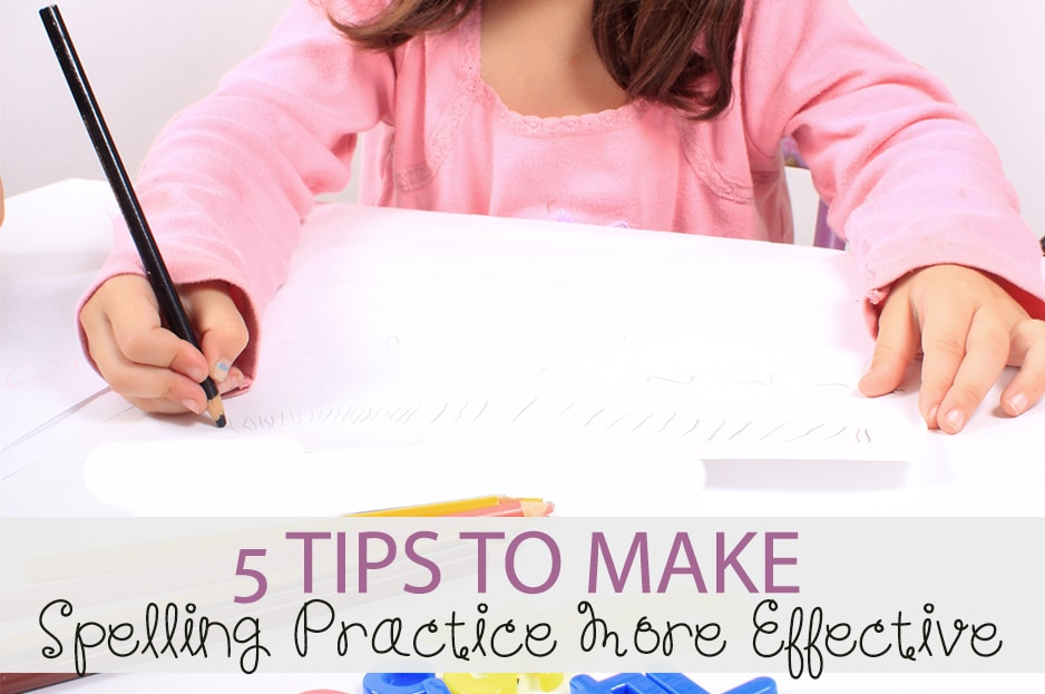 5 Tips to Make Spelling Practice More Effective