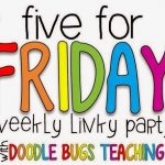 Five for Friday! October 3rd