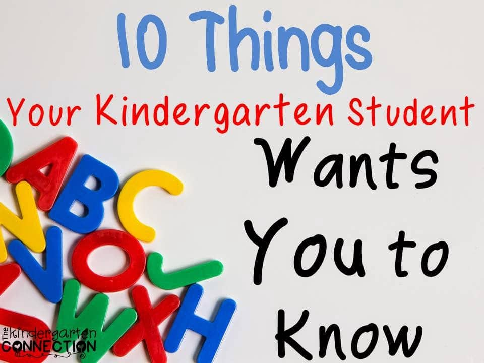 10 Things Your Kindergarten Student Wants You to Know ...
