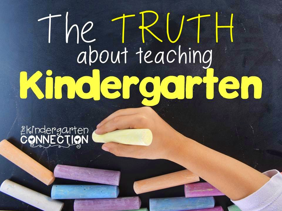 Are you a Kindergarten teacher? What is teaching Kindergarten like? Here's some of the truth about teaching Kindergarten from a Kindergarten teacher.