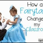 How a Fairytale Changed my Classroom