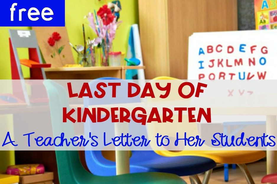 Your Last Day in Kindergarten (A Letter to my Students ...