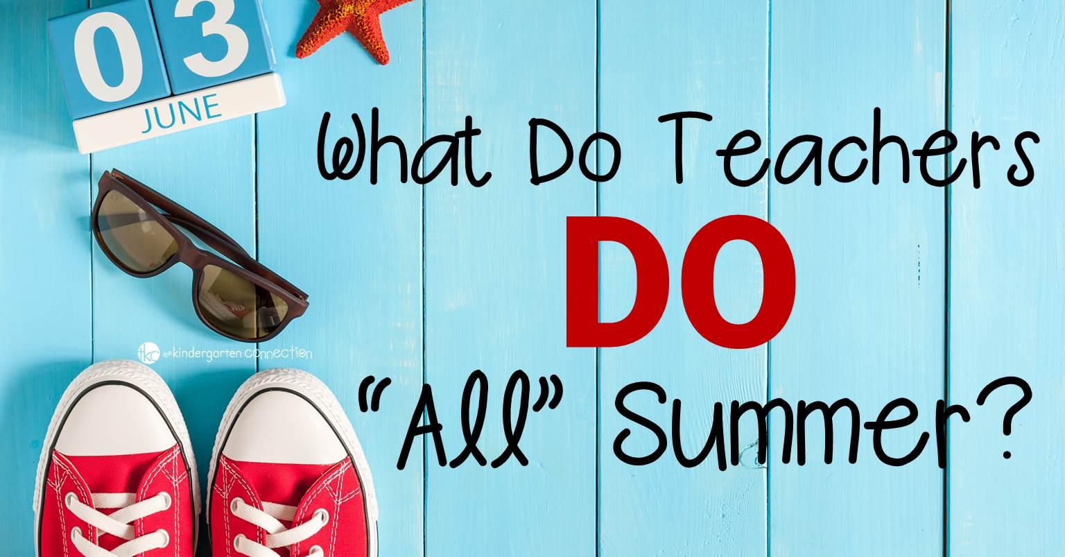 the truth about a teacher u0026 39 s summer