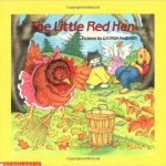 The Little Red Hen is a great tale of doing your part and working together.