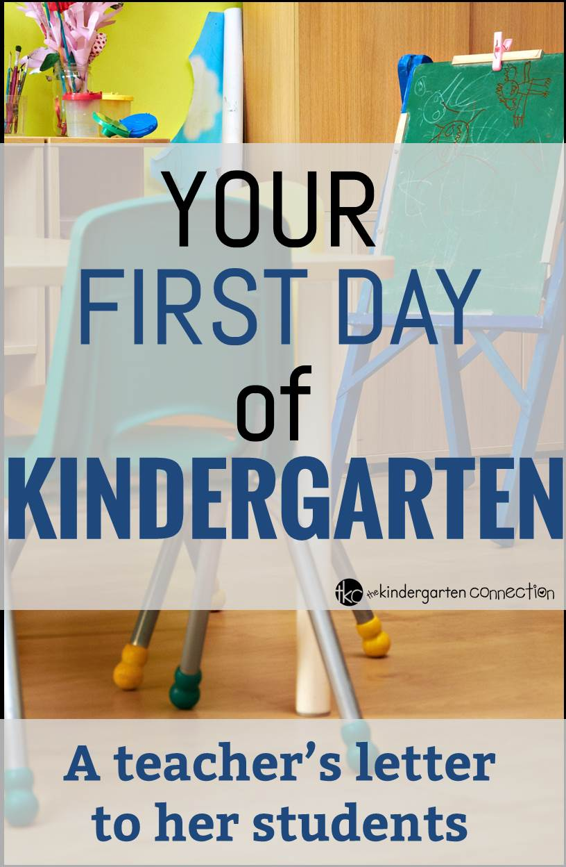Your First Day of Kindergarten (A Letter to my Students) - The ...