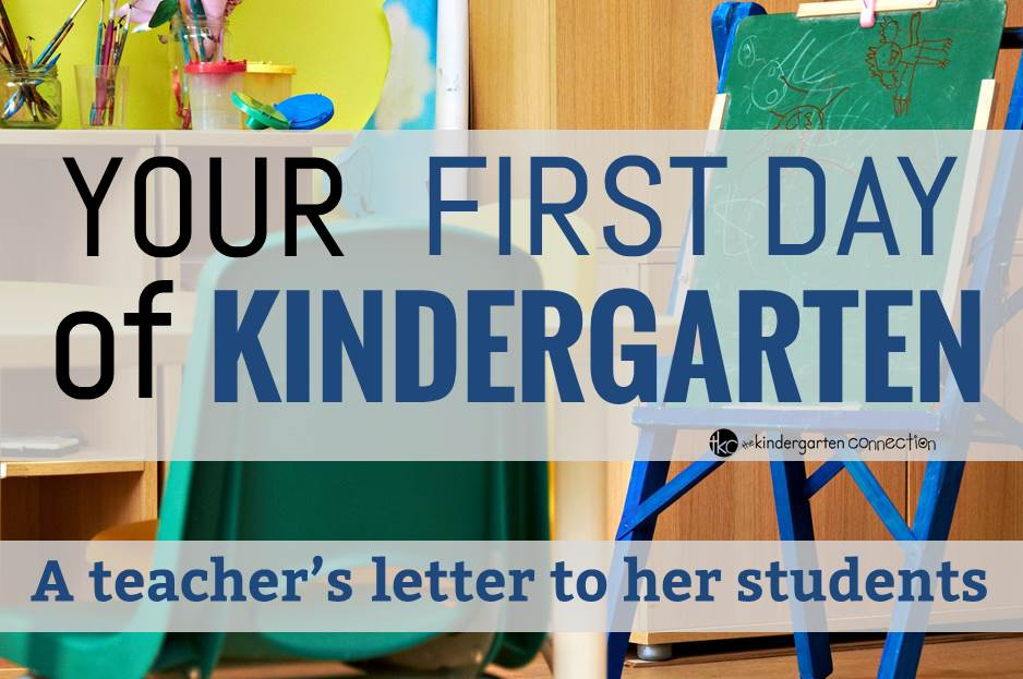 Your First Day of Kindergarten (A Letter to my Students ...