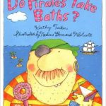 Do Pirates Take Baths? is a silly, fun book that any pirate fan will love!