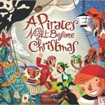 A Pirate's Night Before Christmas tells the tale of what pirates are thinking and wishing for on Christmas Eve!