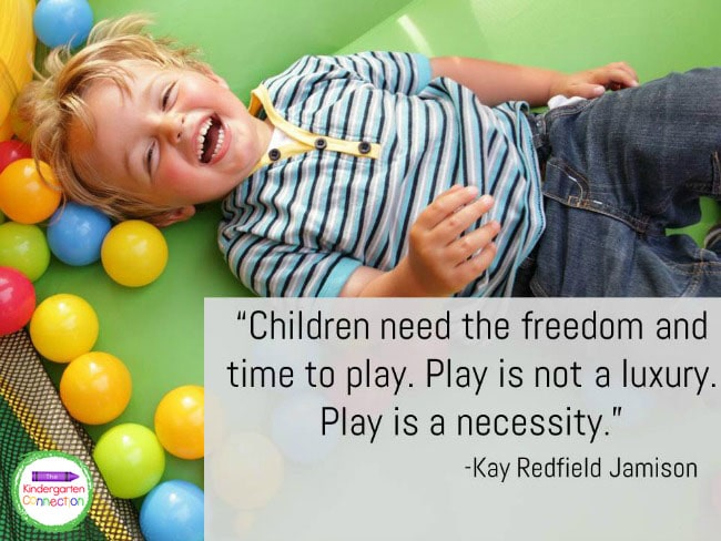 Children want and need to play in the classroom. As teachers, we need to encourage this.