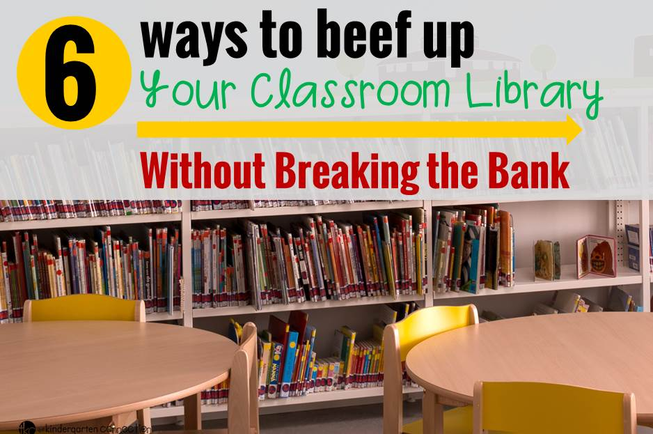 6 Ways to Beef Up Your Classroom Library – Without Breaking the Bank