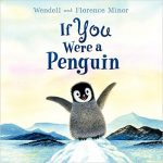 This book gives great facts about penguins, all framed around the idea of what life would be like if you were a penguin!