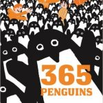 365 Penguins is not a factual book but it provides lots of laughs for you and your students!