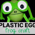 Plastic Egg Frog Craft