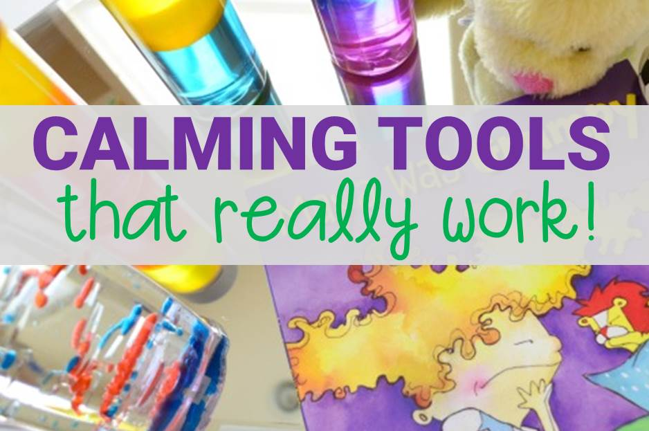 Calming Tools and Resources That Really Work