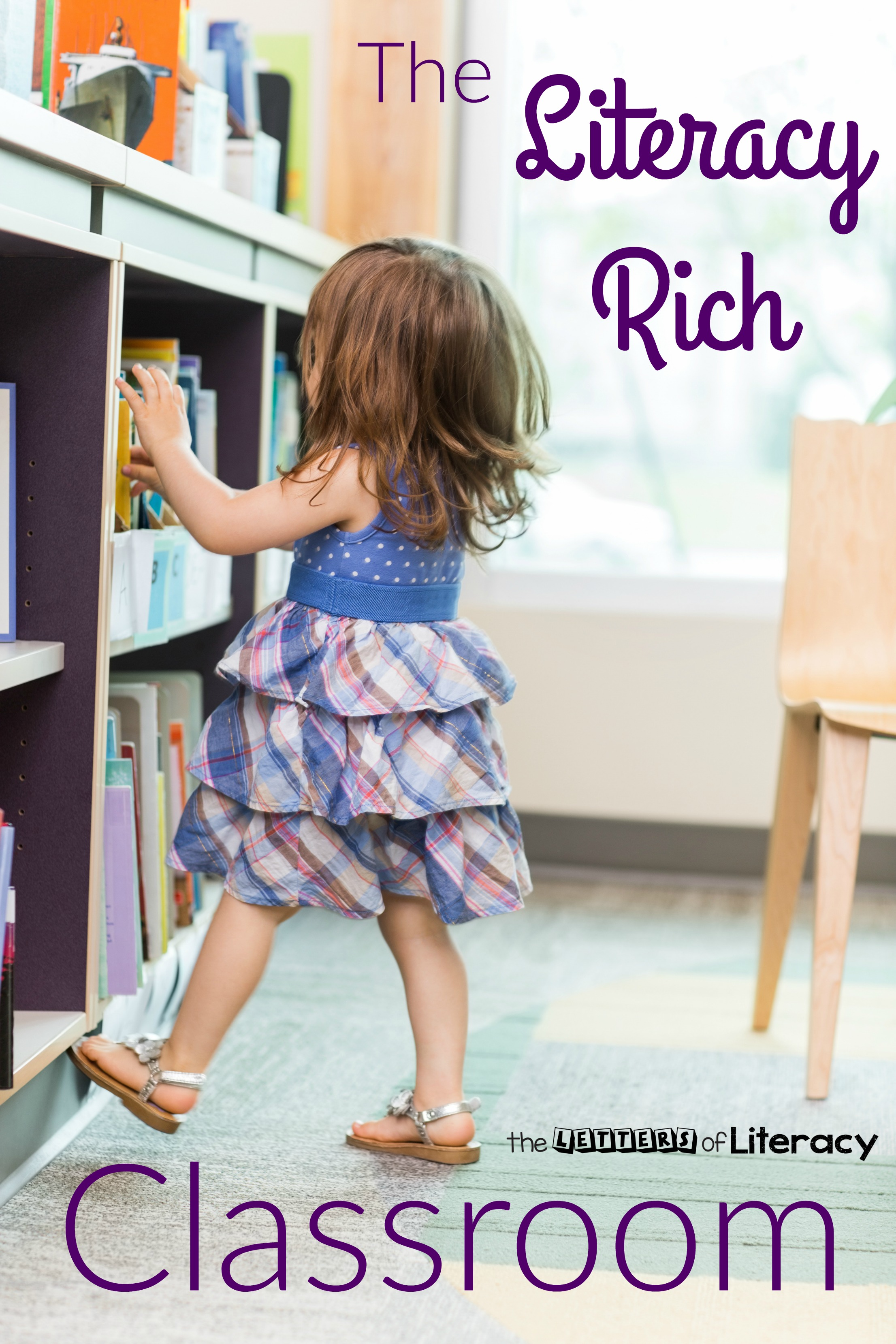 The Literacy Rich Classroom - providing purpose and interaction with text and print to encourage natural reading and writing skills in early childhood education and elementary school