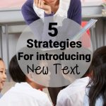 5 Strategies for Introducing New Text to Students