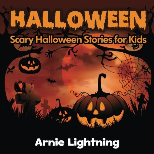 Scary Halloween Stories for Kids is perfect for kids that may be just a little bit older.