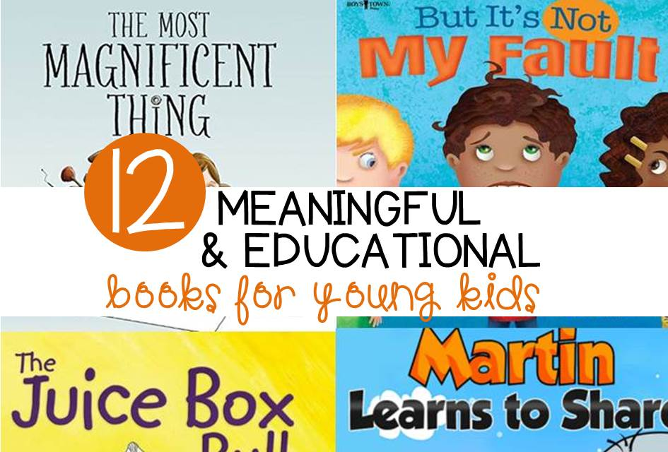 12 Meaningful and Educational Books for Kids