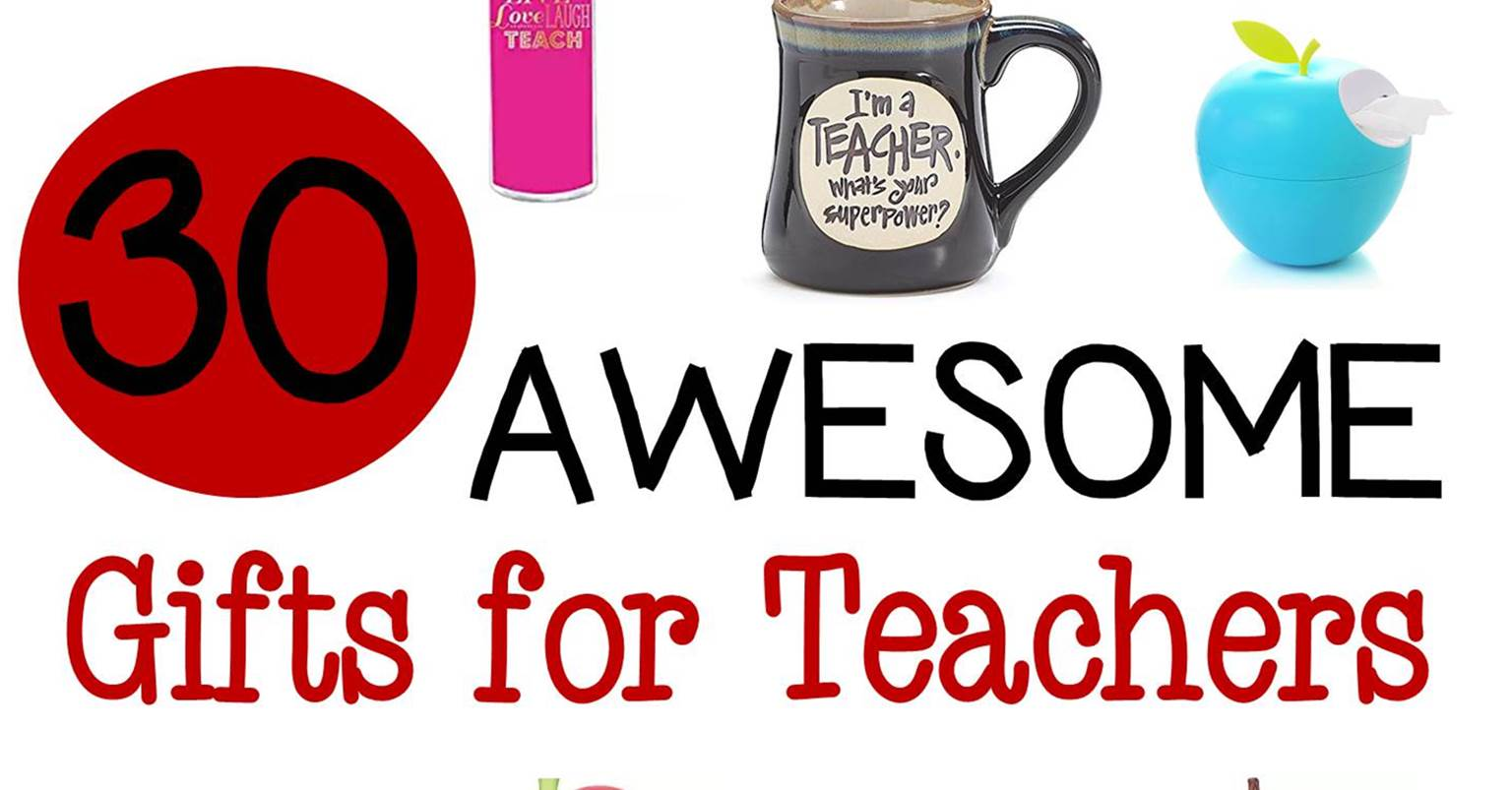 30 Awesome Gifts for Teachers - The Kindergarten Connection