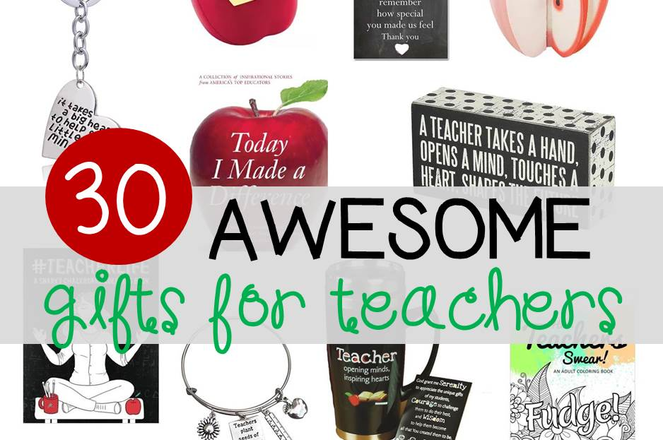 Awesome gift ideas for teachers!