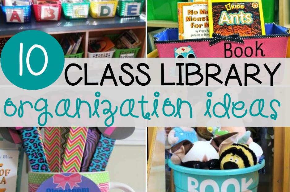10 Terrific Classroom Library Organization Ideas