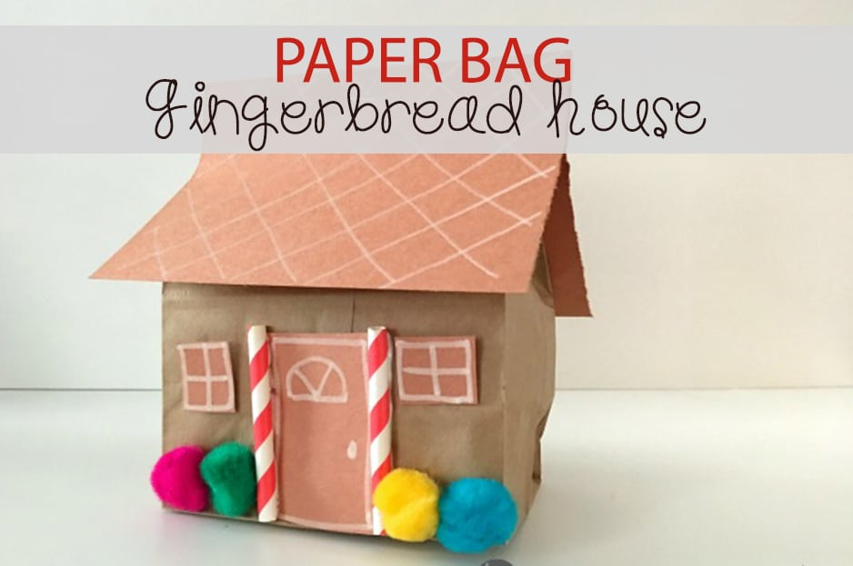 Paper Bag Gingerbread House: Holiday Craft