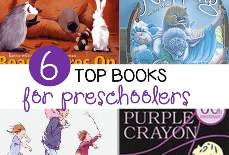 Top 6 Books for Preschoolers