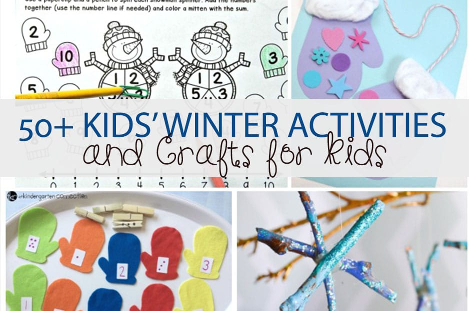 Fun winter activities and crafts for kids!