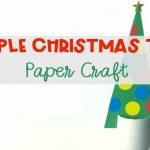 Paper Christmas Tree: Christmas Craft for Kids
