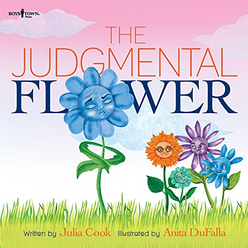 The Judgmental Flower teaches children how to build friendships.
