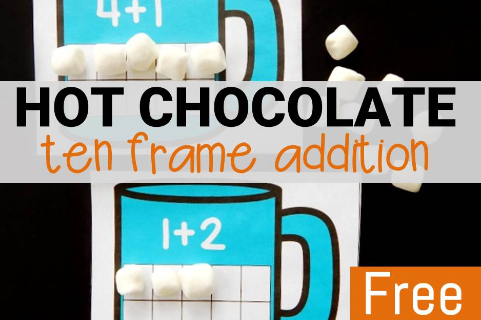 Hot Chocolate Ten Frame Addition
