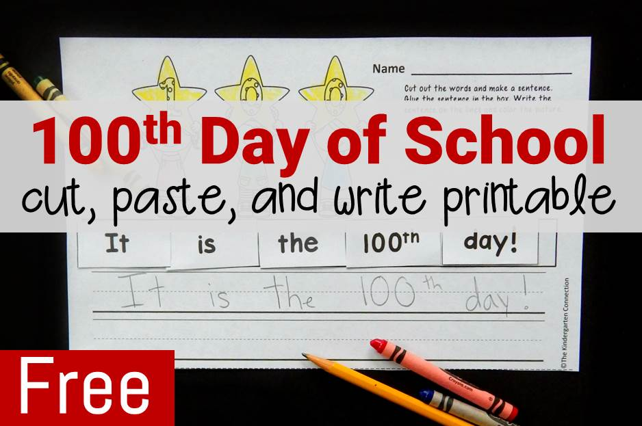 100th Day of School Cut and Paste Sentence Printable
