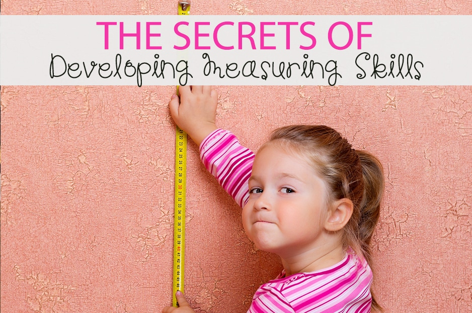 The Secrets of Developing Measuring Skills