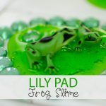 Lily Pad Frog Slime Recipe