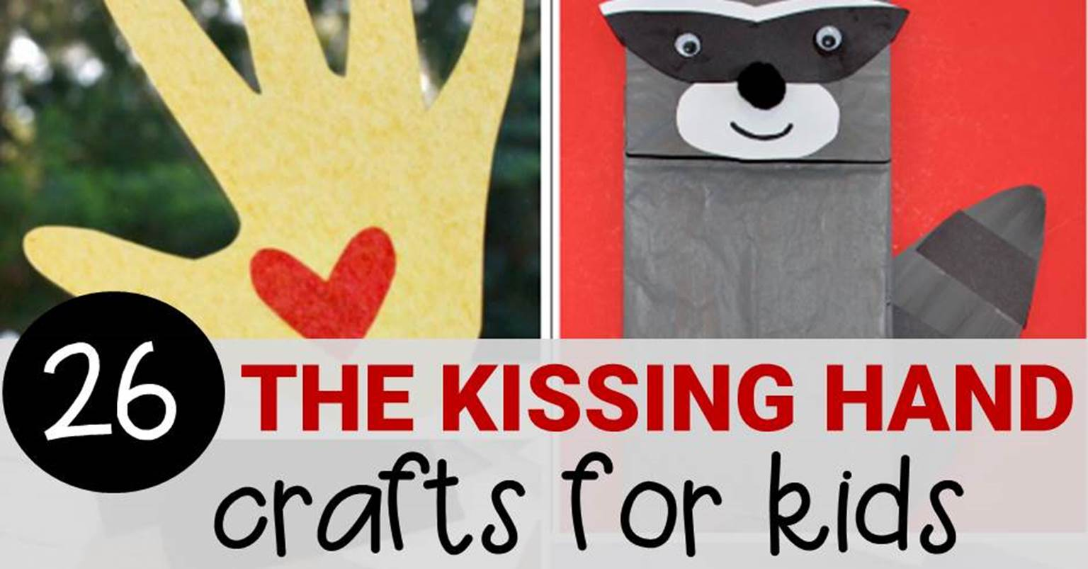 graphic relating to The Kissing Hand Printable called The Kissing Hand Crafts That Are Best for Again in direction of Faculty