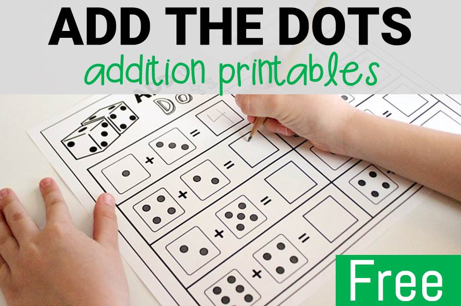 Add The Dots Addition Free Printable Worksheets