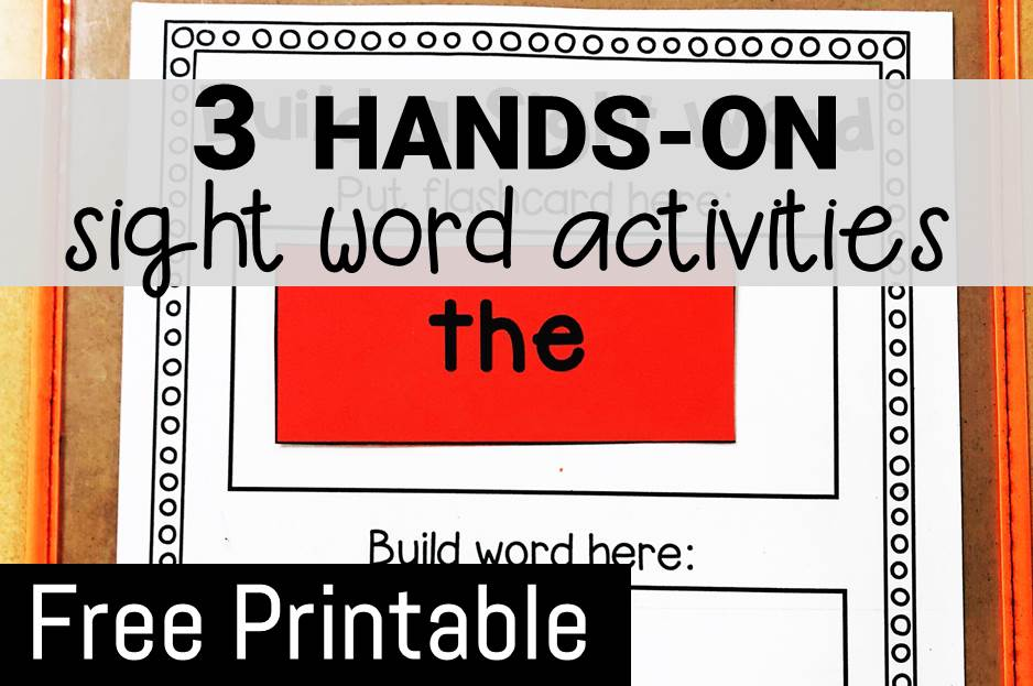 picture relating to Free Printable Sight Word Games known as 3 Fingers-Upon Sight Term Functions That Little ones Will Appreciate!