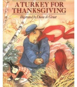 A Turkey for Thanksgiving is a sweet story about a turkey who is an honored guest at Thanksgiving instead of the main course!