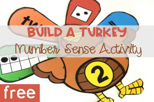 Build a Turkey Number Sense Activitiy, free printable for Kindergarten