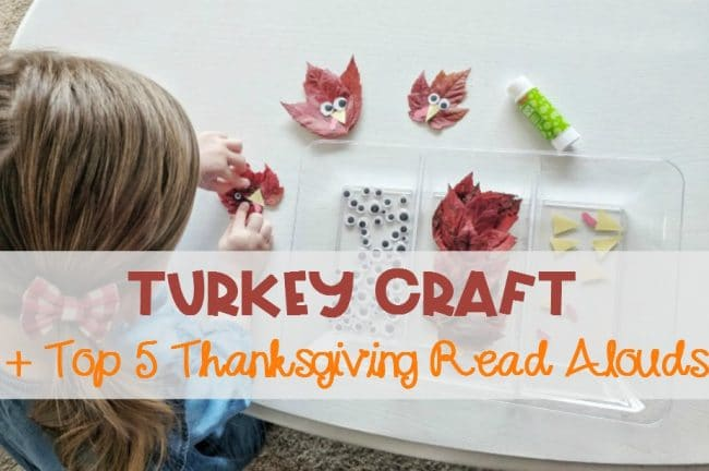 Turkey Craft + Top 5 Thanksgiving Read Alouds