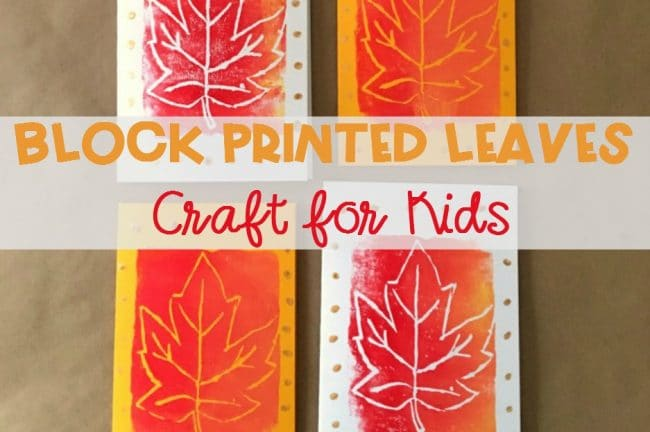Easy Block Printed Leaves Craft for Kids