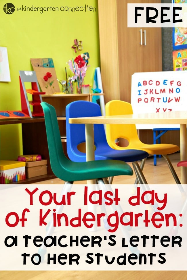 Say goodbye to your Kindergarten students at the end of the school year with this free printable teacher letter to her students on the last day of school!